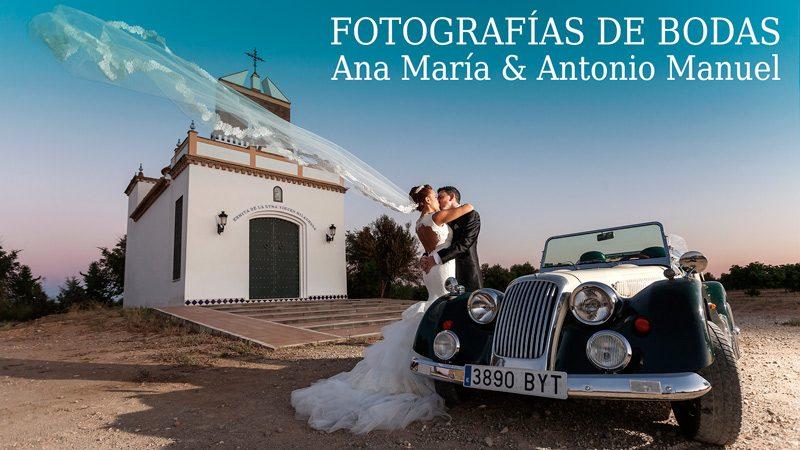 Fotografías de Bodas. Ana María & Antonio Manuel.