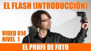 Curso de fotografía – Introducción al flash –